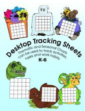 DESKTOP TRACKING SHEETS