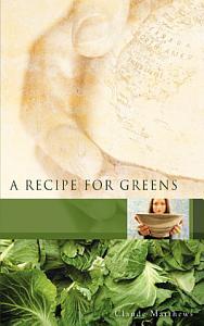 A Recipe for Greens Book