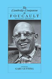 The Cambridge Companion to Foucault: Edition 2