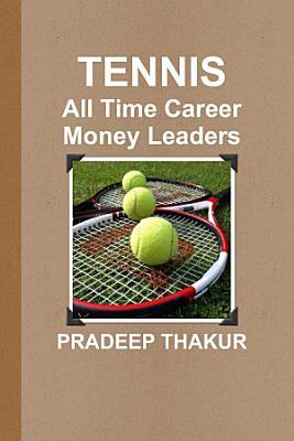 TENNIS  All Time Career Money Leaders
