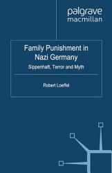Family Punishment In Nazi Germany Book PDF