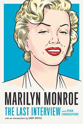 Marilyn Monroe  The Last Interview