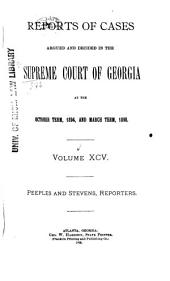Reports of Cases Decided in the Supreme Court of the State of Georgia: Volume 95