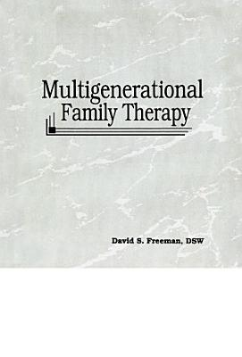 Multigenerational Family Therapy PDF