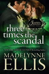 Three Times the Scandal: Scandalous Seductions 4