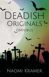 DEAD(ish) Omnibus: Books 1-5