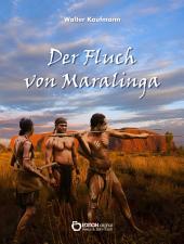 Der Fluch von Maralinga: Erzählungen