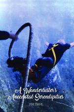 AWanderluster's Anecdotal Serendipities