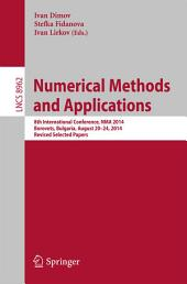 Numerical Methods and Applications: 8th International Conference, NMA 2014, Borovets, Bulgaria, August 20-24, 2014, Revised Selected Papers