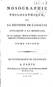 Nosographie philosophique ou La méthode de l'analyse appliquée a la médecine: Volume2
