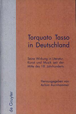 Torquato Tasso in Deutschland PDF