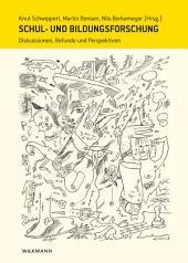 Schul- und Bildungsforschung: Diskussionen, Befunde und Perspektiven. Festschrift für Wilfried Bos