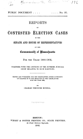 Report of Contested Election Cases in the Senate and House of Representatives of the Commonwealth of Massachusetts for the Years 1886-1902