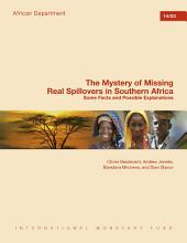 The Mystery of Missing Real Spillovers in Southern Africa: Some Facts and Possible Explanations