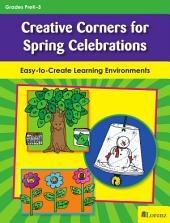 Creative Corners for Spring Celebrations: Easy-to-Create Learning Environments
