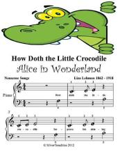 How Doth the Little Crocodile Alice In Wonderland - Beginner Tots Piano Sheet Music