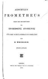 Aeschylus' Prometheus nebst den Bruchstücken des [Prometheus luomenos (romanized form)]