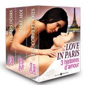 Love in Paris, 3 histoires d'amour