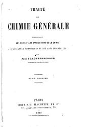 Traité de chimie générale: comprenant les principales applications de la chimie aux sciences biologiques et aux arts industriels, Volume1