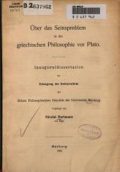Uber das Seinsproblem in der griechischen Philosophie vor Plato ...