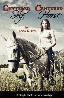 Centered Self  Centered Horse