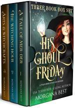 His Ghoul Friday Three Book Box Set