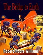 The Bridge to Earth