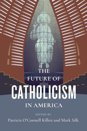The Future of Catholicism in America PDF