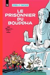 Spirou et Fantasio - Tome 14 - LE PRISONNIER DU BOUDDHA