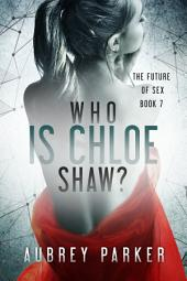 Who is Chloe Shaw?