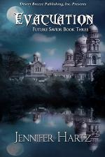 Future Savior Book Three: Evacuation