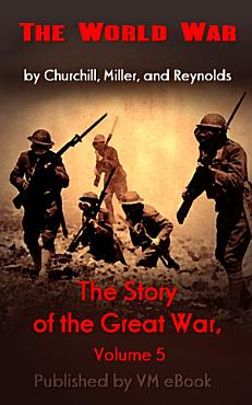 The Story of the Great War  Volume 5 PDF