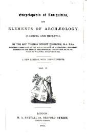 Encyclopedia of Antiquities: And Elements of Archaeology, Classical and Mediæval, Volume 2