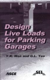 Design Live Loads for Parking Garages