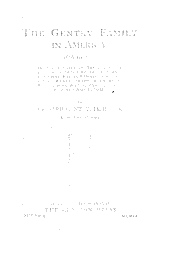 The Gentry Family in America: 1676 to 1909, Including Notes on the Following Families Related to the Gentrys: Claiborne, Harris, Hawkins, Robinson, Smith, Wyatt, Sharp, Fulkerson, Butler, Bush, Blythe, Pabody, Noble, Haggard, and Tindall