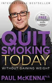 Quit Smoking Today Without Gaining Weight PDF