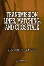 Transmission Lines, Matching, and Crosstalk