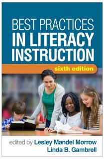 Best Practices in Literacy Instruction  Sixth Edition Book