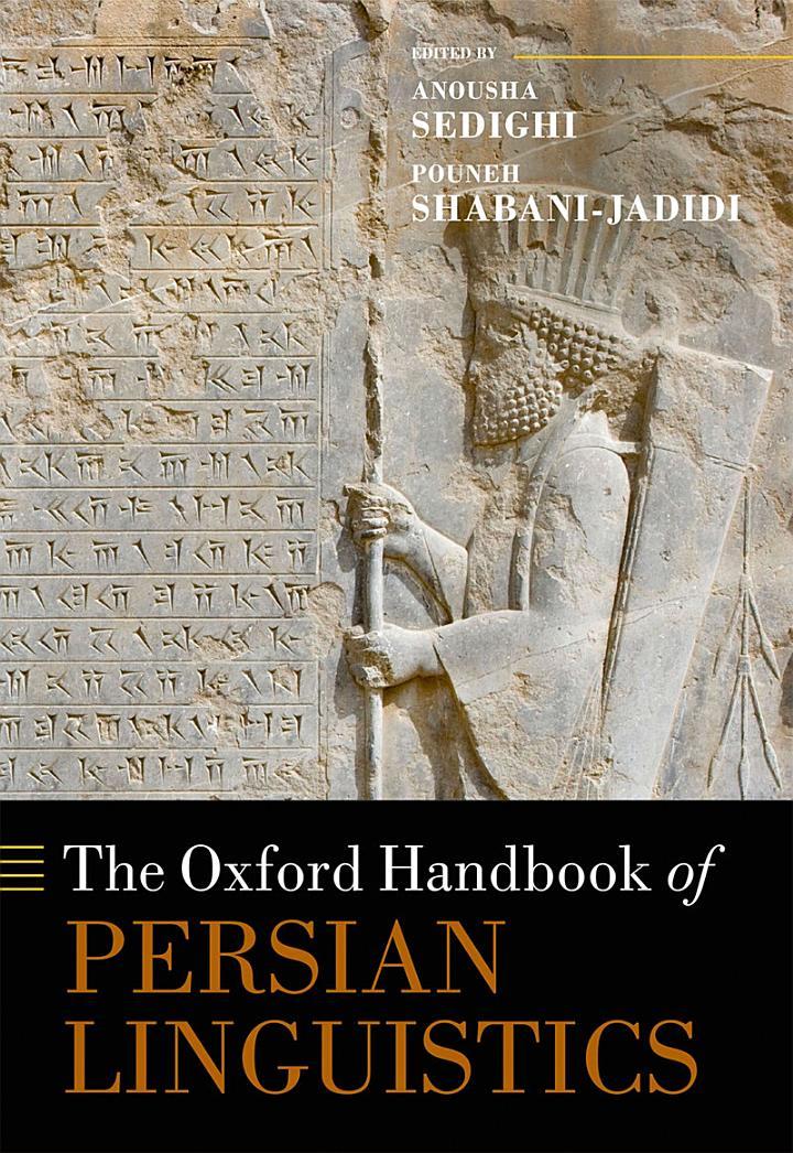 The Oxford Handbook of Persian Linguistics