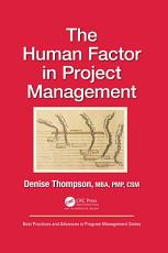 The Human Factor in Project Management PDF