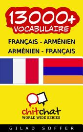 13000+ Français - Arménien Arménien - Français Vocabulaire