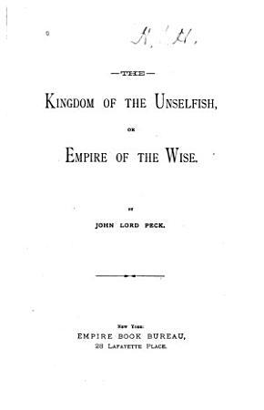 The Kingdom of the Unselfish PDF