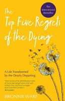 Top Five Regrets of the Dying PDF