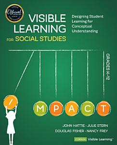 Visible Learning for Social Studies  Grades K 12