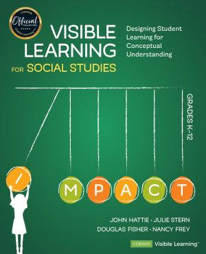 Visible Learning for Social Studies  Grades K 12 PDF