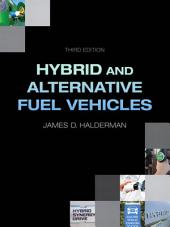 Hybrid and Alternative Fuel Vehicles: Edition 3