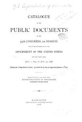 "Catalogue of the Public Documents of the ... Congress and of All Departments of the Government of the United States: Being the ""Comprehensive Index"" Provided for by the Act Approved January 12, 1895, Volume 2"