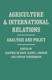 Agriculture and Internationl Relations: Analysis and Policy : Essays in Memory of Theodor Heidhues