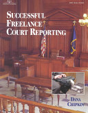 Successful Freelance Court Reporting