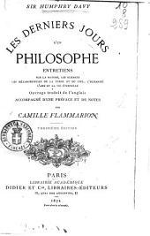 Les derniers jours d'un philosophe entretiens sur la nature, les sciences, les métamorphoses de la terre et du ciel, l'humanité, l'âme et la vie éternelle Humpry Davy